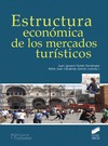 ESTRUCTURA ECONÓMICA DE LOS MERCADOS TURÍSTICOS