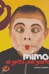 MIMO: EL GRITO DEL GESTO