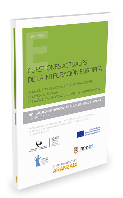 CUESTIONES ACTUALES DE LA INTEGRACIÓN EUROPEA. LA UNIÓN EUROPEA COMO ACTOR INTERNACIONAL: LA CR