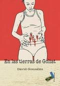 EN LAS TIERRAS DE GOLIAT