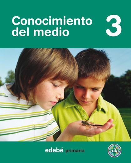PROYECTO EN RUTA, CONOCIMIENTO DEL MEDIO, 3 EDUCACIÓN PRIMARIA