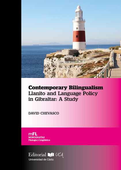 CONTEMPORARY BILINGUALISM LLANITO AND LANGUAGE POLICY IN GIBRALTAR: A STUDY