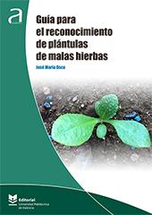 GUÍA PARA EL RECONOCIMIENTO DE PLÁNTULAS DE MALAS HIERBAS.