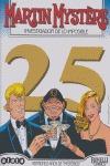 MARTIN MYSTERE 28 VEINTICINCO AÑOS DE MYSTERIOS.
