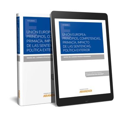 UNION EUROPEA PRINCIPIOS COMPETENCIAS PRIMACIA IMPACTO DE SENTENCIAS.