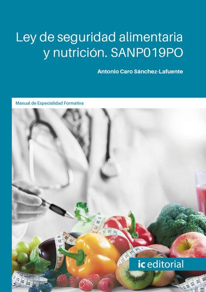 LEY DE SEGURIDAD ALIMENTARIA Y NUTRICIÓN. SANP019PO