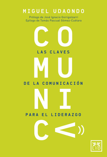 COMUNICA.                                                                       LAS CLAVES DE L