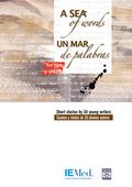 UN MAR DE PALABRAS. CUENTOS Y RELATOS DE 30 JÓVENES AUTORES