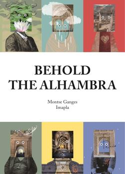 BEHOLD THE ALHAMBRA.