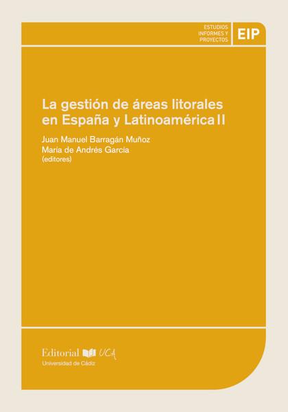 LA GESTIÓN DE LAS ÁREAS LITORALES EN IBEROAMÉRICA II