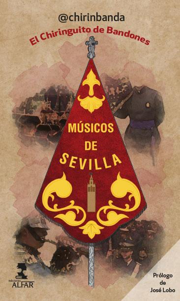 MÚSICOS DE SEVILLA. EL CHIRINGUITO DE BANDONES