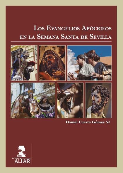 EVANGELIOS APOCRIFOS EN LA SEMANA SANTA DE SEVILLA
