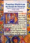 FUENTES HISTORICAS ALCALA DE HENARES.