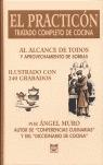 EL PRACTICÓN: TRATADO COMPLETO DE COCINA AL ALCANCE DE TODOS Y APROVECHAMIENTO DE SOBRAS