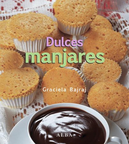 DULCES MANJARES