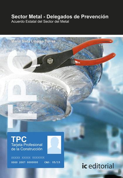 TPC SECTOR METAL - DELEGADOS DE PREVENCIÓN