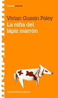 LA NIÑA DEL LAPIZ MARRON
