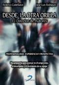 DESDE LA OTRA ORILLA: EL DIRECTOR DE AUTORES