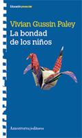 LA BONDAD DE LOS NIÑOS.