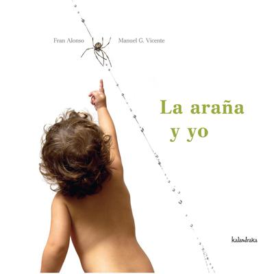 LA ARAÑA Y YO