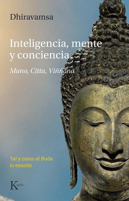 INTELIGENCIA, MENTE Y CONCIENCIA                                                MANO, CITTA, VI