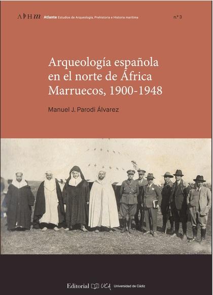 ARQUEOLOGIA ESPAÑOLA NORTE DE AFRICA. MARRUECOS 19.