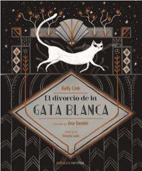 DIVORCIO DE LA GATA BLANCA, EL.