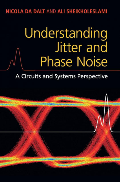 UNDERSTANDING JITTER AND PHASE NOISE