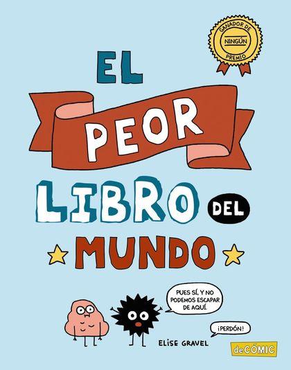 EL PEOR LIBRO DEL MUNDO.