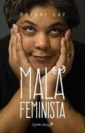 MALA FEMINISTA.