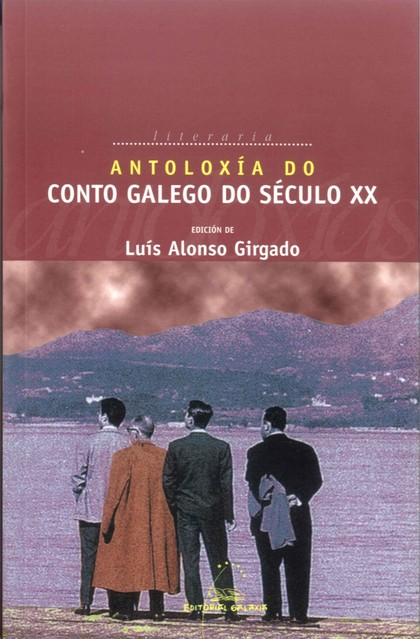 ANTOLOXÍA DO CONTO GALEGO, SÉCULO XX