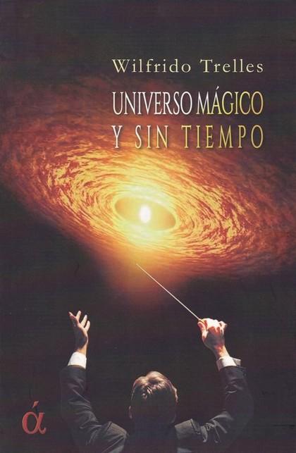 UNIVERSO MÁGICO Y SIN TIEMPO.