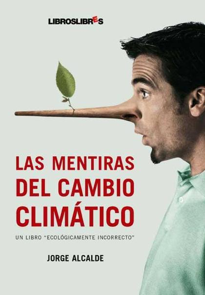 LAS MENTIRAS DEL CAMBIO CLIMÁTICO