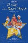 VIAJE DE LOS REYES MAGOS, EL. Hª DE MI NAVIDAD.
