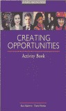 CREATING OPPORTUNITIES ACTIVITY BOOK