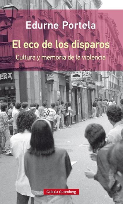 EL ECO DE LOS DISPAROS- RÚSTICA.