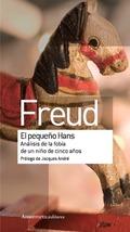 EL PEQUEÑO HANS. ANÁLISIS DE LA FOBIA DE UN NIÑO DE CÍNCO AÑOS.