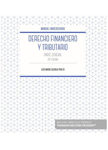 DERECHO FINANCIERO Y TRIBUTARIO (PAPEL + E-BOOK)