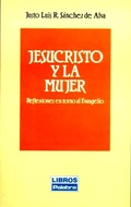JESUCRISTO Y LA MUJER