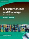 ENGLISH PHONETICS AND PHONOLOGY HARDBACK WITH AUDIO CDS (2) 4TH EDITION