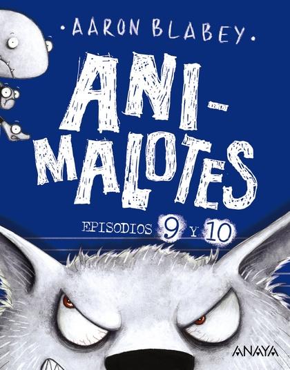 ANIMALOTES 9 Y 10: EL LOBO FEROZ / UN DÍA MOVIDITO.