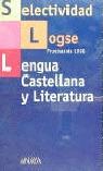 Selectividad LOGSE, lengua castellana y literatura. Pruebas, 1998