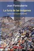 LA FURIA DE LAS IMÁGENES- RÚSTICA.