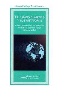 EL CAMBIO CLIMÁTICO Y SUS METÁFORAS.