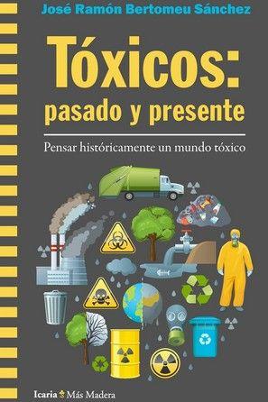 TOXICOS: PASADO Y PRESENTE