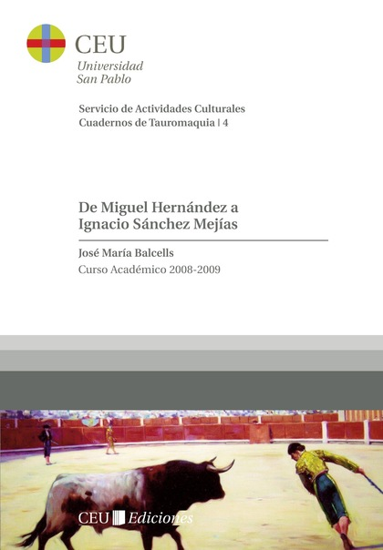 DE MIGUEL HERNÁNDEZ A IGNACIO SÁNCHEZ MEJÍAS