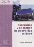 FABRICACION Y COLOCACION DE AGLOMERADO ASFALTICO.