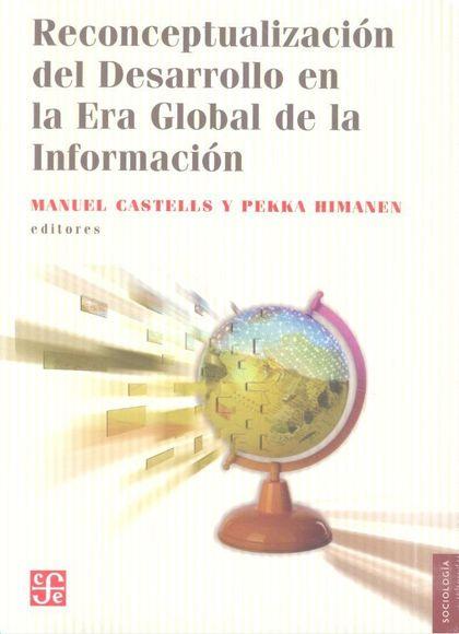RECONCEPTUALIZACIÓN DEL DESARROLLO EN LA ERA GLOBAL DE LA INFORMACIÓN