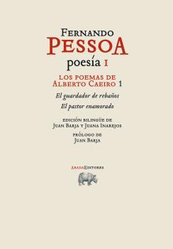 LOS POEMAS DE ALBERTO CAEIRO 1 : EL GUARDADOR DE REBAÑOS  EL PASTOR ENAMORADO