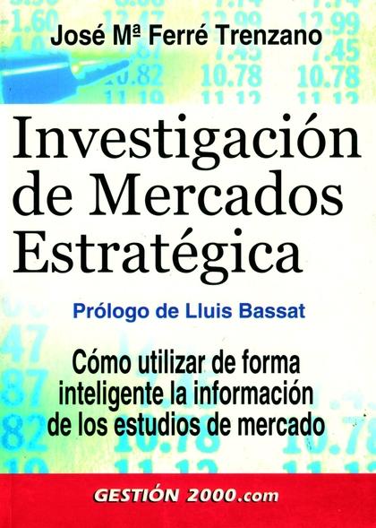 INVESTIGACIÓN DE MERCADOS ESTRATÉGICA
